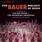 The Bauer Melody of 2006
